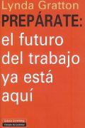 Portada libro Prepárate. el futuro del trabajo ya está aquí